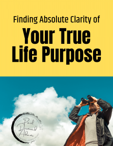 Discover Your True Life Purpose